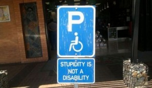 Stupidity is not a disability